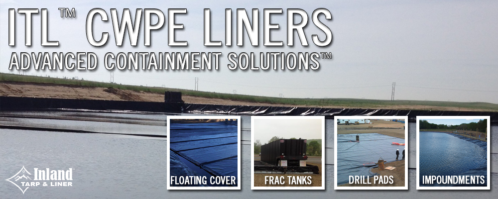 ITL™ CWPE Liner Advanced Containment Solutions™